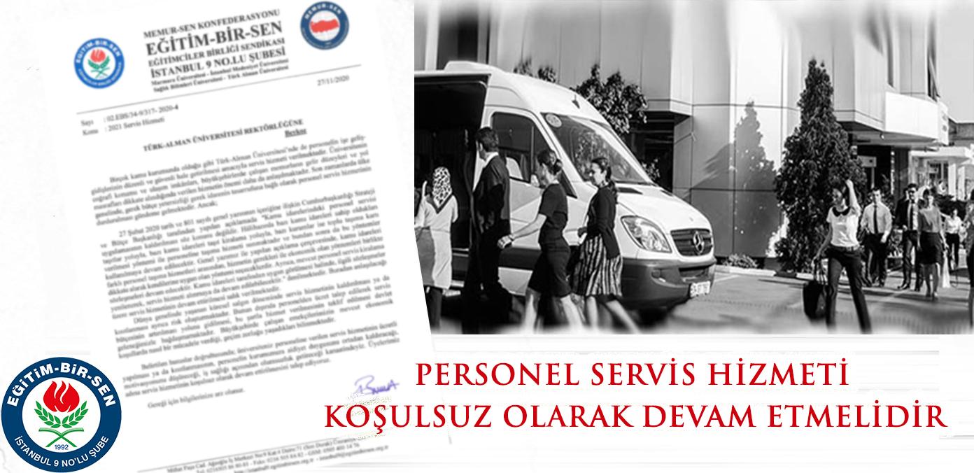 Personel Servis Hizmeti koşulsuz olarak devam etmelidir